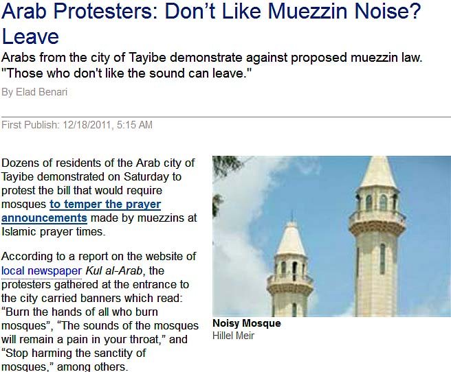 Arab protesters in Israel: Do not like muezzin sounds, then leave.